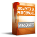 Augmenter sa performance en 6 seances