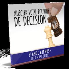 Decider pouvoir de decision hypnose mp3