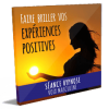 Vie positive experiences positives hypnose mp3