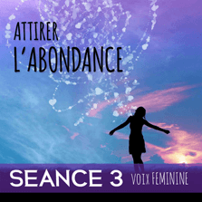 Abondance - loi d'attraction