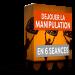 dejouer la manipulation en 6 seances