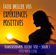 Jour-3-faire-briller-vos-experiences-positives
