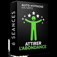 Abondance et la loi d'attraction par Hypnose